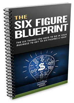 Click here and get the 6-Figure Blueprint free.
